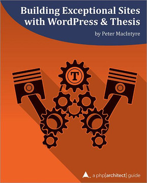 Building Exceptional Sites with WordPress & Thesis