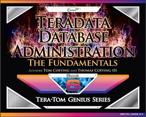 Teradata Database Administration – The Fundamentals