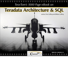 Cover of Tera-Tom's 1000 Page e-Book on Teradata Architecture and SQL, 2nd Edition