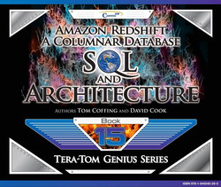 Amazon Redshift: A Columnar Database SQL and Architecture