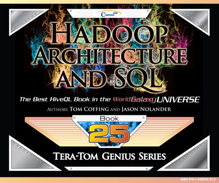 Tera-Tom Genius Series - Hadoop Architecture and SQL