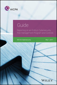 Guide: Reporting on an Entity's Cybersecurity Risk Management Program and Controls