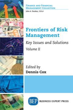 Frontiers of Risk Management, Volume II