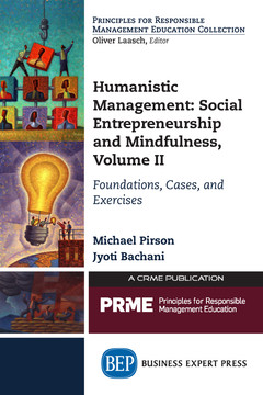 Humanistic Management: Social Entrepreneurship and Mindfulness, Volume II