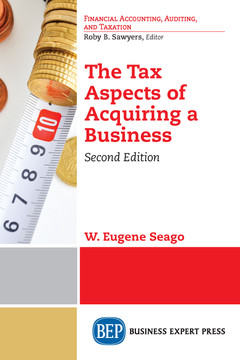 The Tax Aspects of Acquiring a Business, Second Edition, 2nd Edition