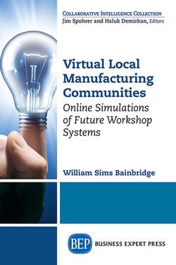 Virtual Local Manufacturing Communities