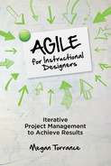 Agile for Instructional Designers: Iterative Project Management to Achieve Results