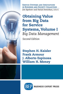 Obtaining Value from Big Data for Service Systems, Volume I, 2nd Edition