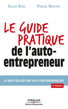 Le guide pratique de l'auto-entrepreneur, 4th edition