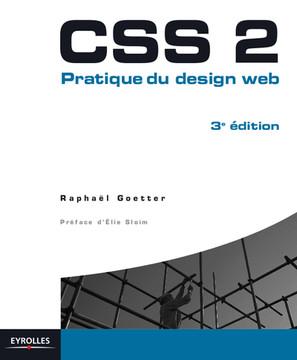CSS 2 - Pratique du design web, 3 edition