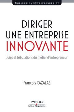 Diriger une entreprise innovante