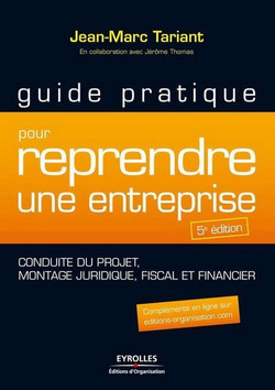 Guide pratique pour reprendre une entreprise, 5 edition