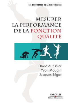 Mesurer la performance de la fonction qualité