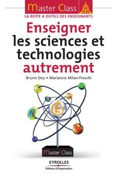 Enseigner les sciences et technologies autrement