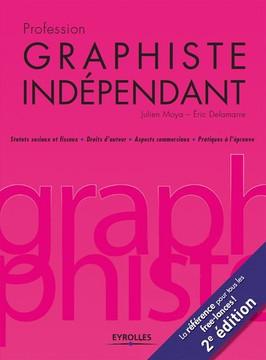 Profession graphiste indépendant, 2 edition