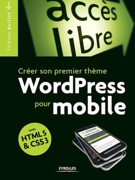 Créer son premier thème WordPress pour mobile