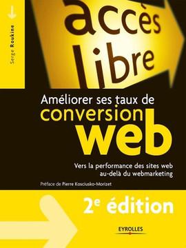 Améliorer ses taux de conversion web, 2 edition