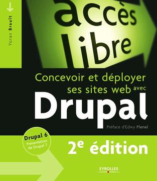 Concevoir et déployer ses sites web avec Drupal, 2 edition