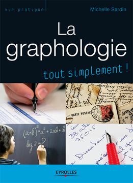 La graphologie, tout simplement !