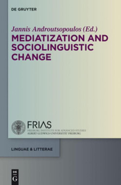 Mediatization and Sociolinguistic Change
