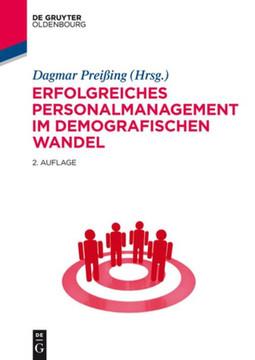 Erfolgreiches Personalmanagement im demografischen Wandel, 2nd Edition