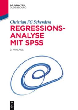 Regressionsanalyse mit SPSS, 2nd Edition