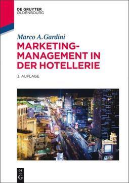 Marketing-Management in der Hotellerie, 3rd Edition