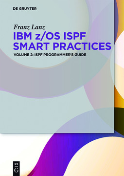 IBM z/OS ISPF Smart Practices