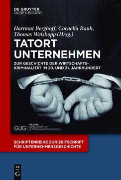 Tatort Unternehmen