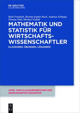 Mathematik und Statistik für Wirtschaftswissenschaftler