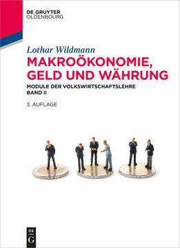 Makroökonomie, Geld und Währung, 3rd Edition