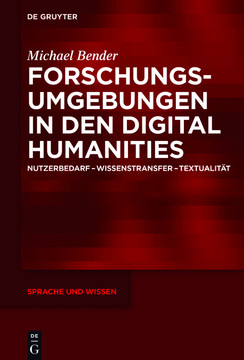 Forschungsumgebungen in den Digital Humanities