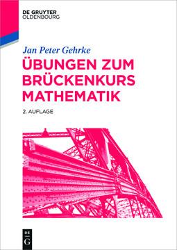Übungen zum Brückenkurs Mathematik, 2nd Edition