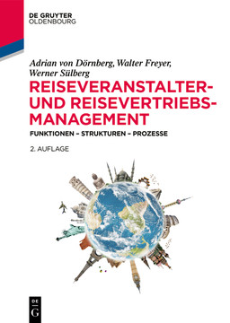 Reiseveranstalter- und Reisevertriebs-Management, 2nd Edition