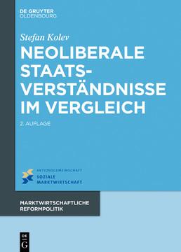 Neoliberale Staatsverständnisse im Vergleich, 2nd Edition