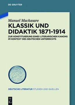 Klassik und Didaktik 1871-1914