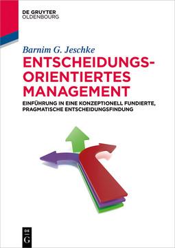 Entscheidungsorientiertes Management