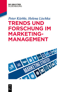 Trends und Forschung im Marketingmanagement
