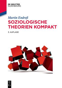 Soziologische Theorien kompakt, 3rd Edition