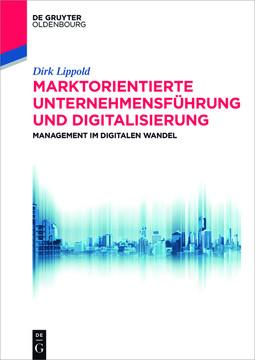 Marktorientierte Unternehmensführung und Digitalisierung