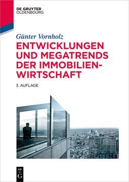 Entwicklungen und Megatrends der Immobilienwirtschaft, 3rd Edition