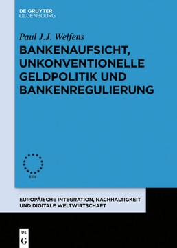 Bankenaufsicht, unkonventionelle Geldpolitik und Bankenregulierung
