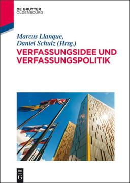 Verfassungsidee und Verfassungspolitik
