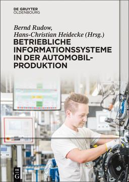 Betriebliche Informationssysteme in der Automobilproduktion