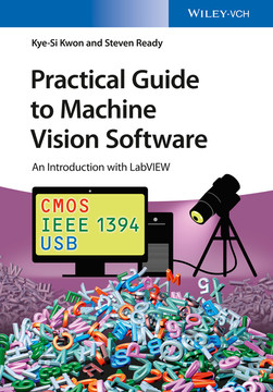 Practical Guide to Machine Vision Software: An Introduction with LabVIEW