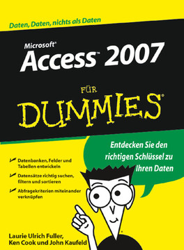 Microsoft® Access™ 2007 für Dummies®