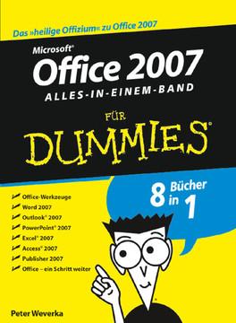 Microsoft® Office 2007 für Dummies®: Alles in Einem Band