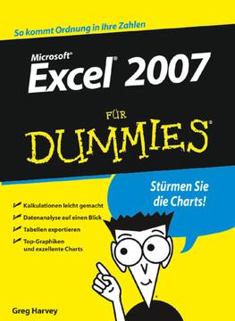 Microsoft® Excel® 2007 für Dummies®