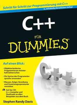 C++ für Dummies, 6., vollständig überarbeitete Auflage