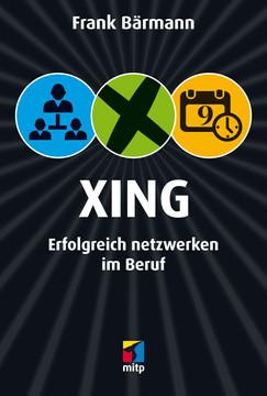Xing - Erfolgreich netzwerken im Beruf